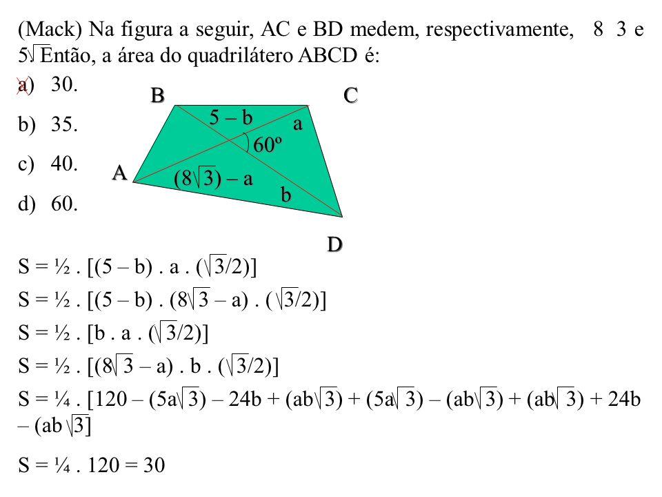 (Mack) Na figura a seguir, AC e BD medem, respectivamente, 8 3 e 5