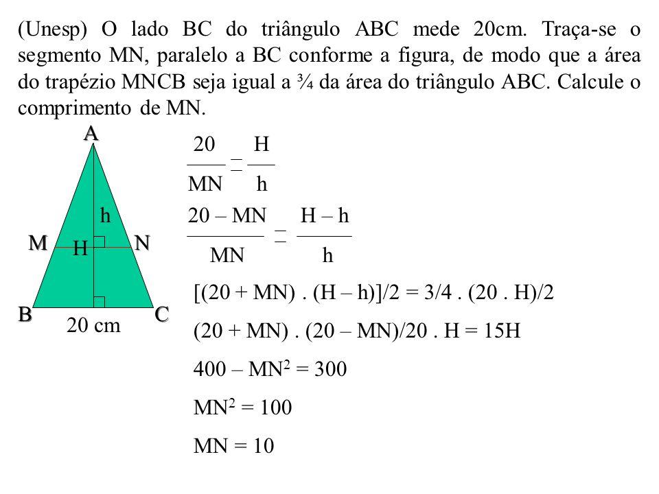 (Unesp) O lado BC do triângulo ABC mede 20cm