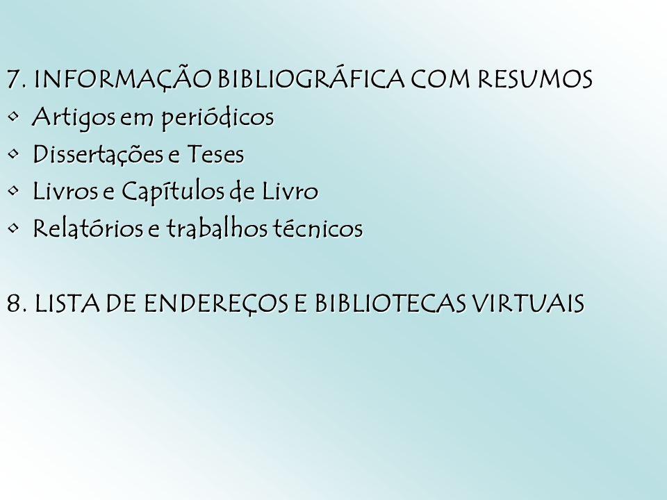 7. INFORMAÇÃO BIBLIOGRÁFICA COM RESUMOS