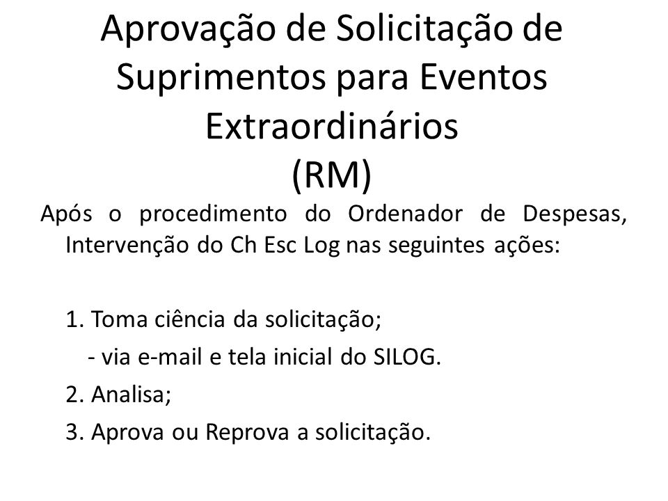 Aprovação de Solicitação de Suprimentos para Eventos Extraordinários (RM)