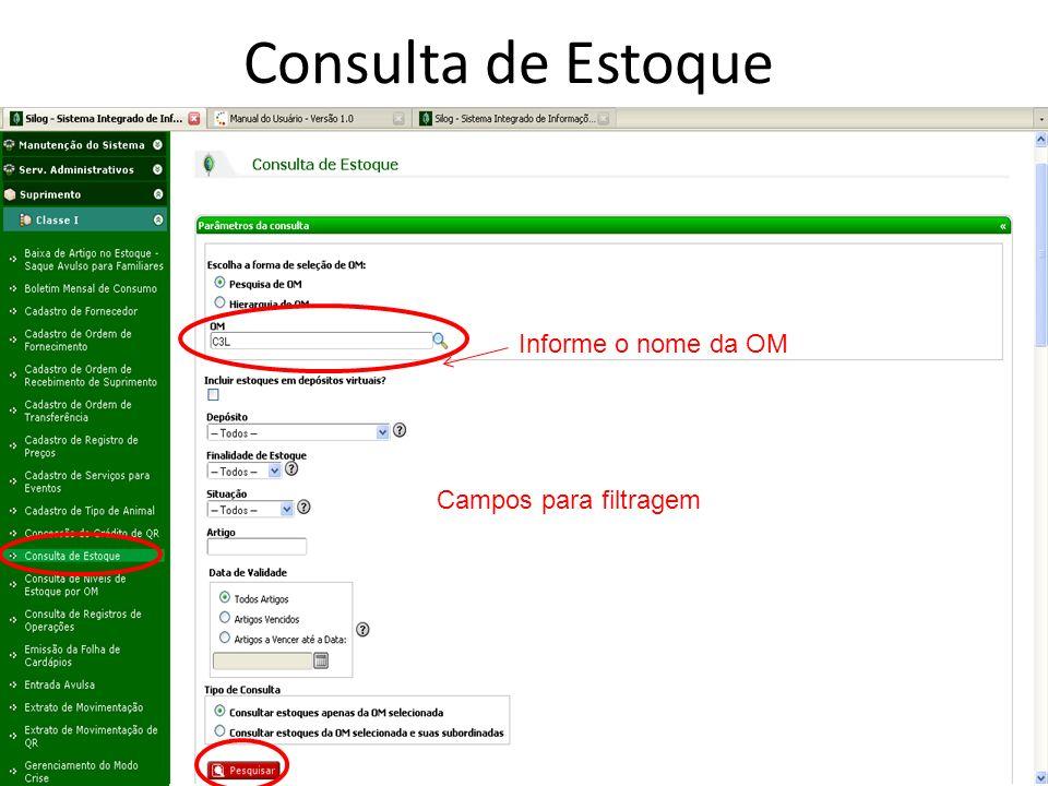 Consulta de Estoque Informe o nome da OM Campos para filtragem 58