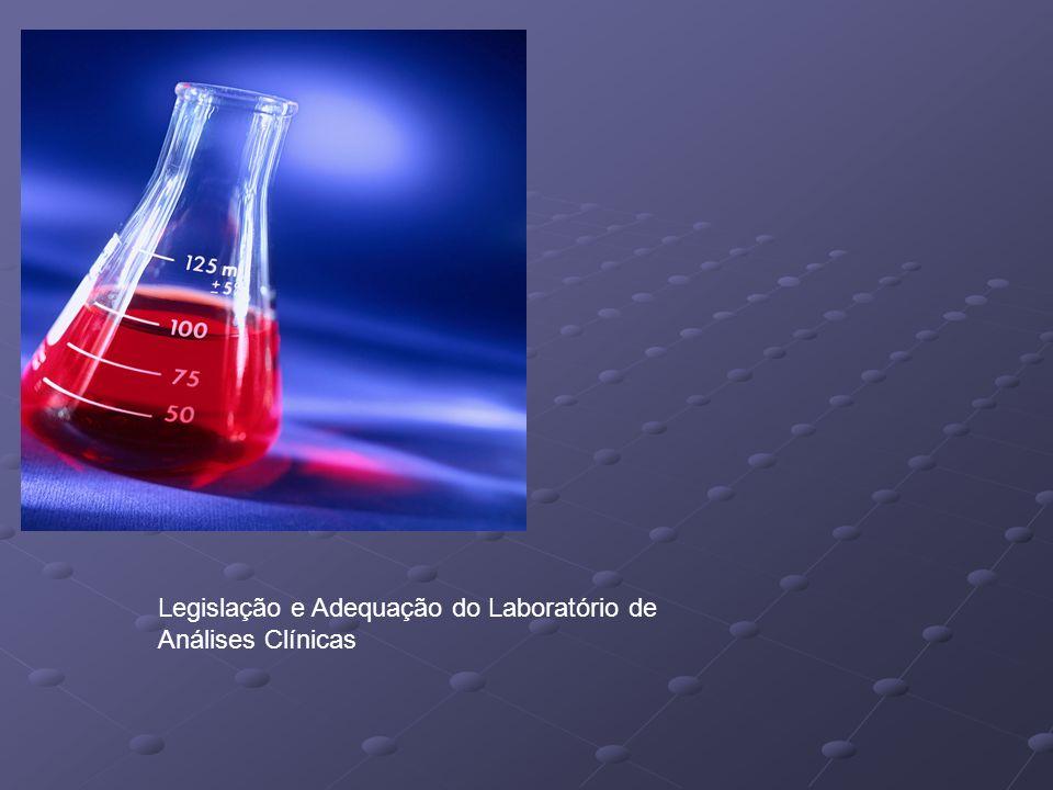 Legislação e Adequação do Laboratório de