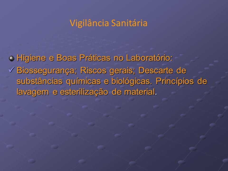Vigilância Sanitária Higiene e Boas Práticas no Laboratório: