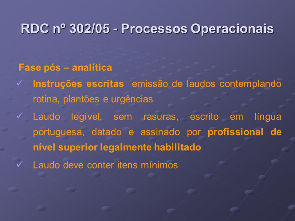 RDC nº 302/05 - Processos Operacionais