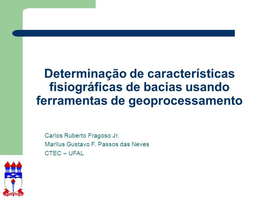 Determinação de características fisiográficas de bacias usando ferramentas de geoprocessamento