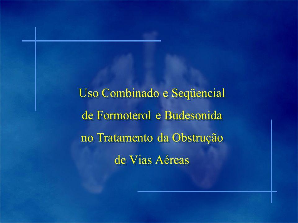 Uso Combinado e Seqüencial de Formoterol e Budesonida no Tratamento da Obstrução de Vias Aéreas