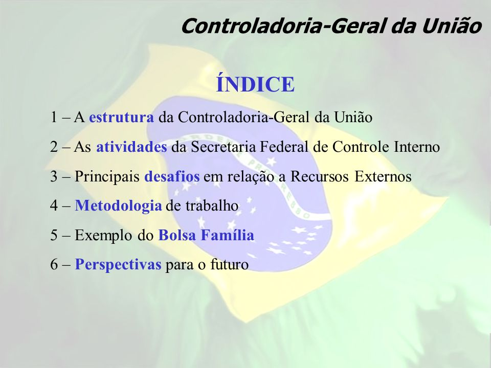 ÍNDICE Controladoria-Geral da União