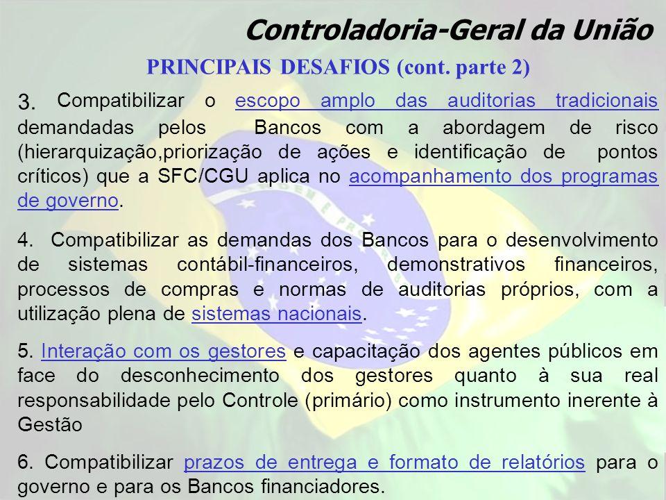 PRINCIPAIS DESAFIOS (cont. parte 2)