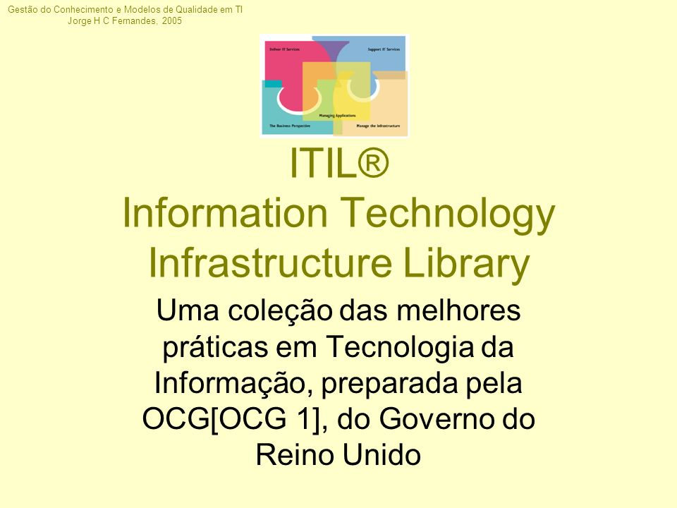 ITIL® Information Technology Infrastructure Library