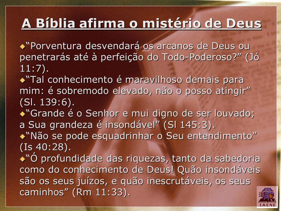 A Bíblia afirma o mistério de Deus