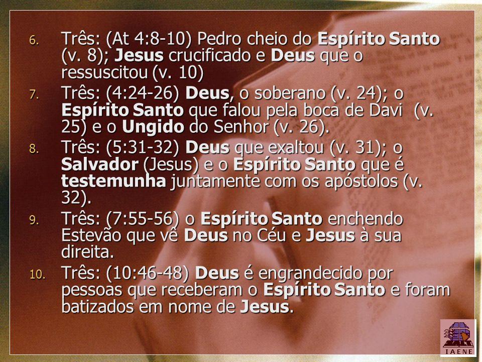 Três: (At 4:8-10) Pedro cheio do Espírito Santo (v