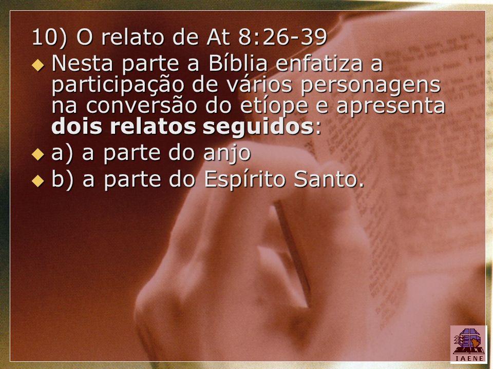10) O relato de At 8:26-39