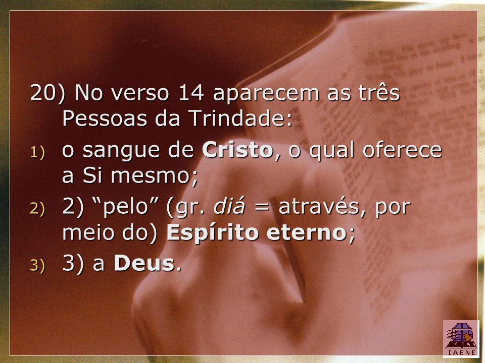 20) No verso 14 aparecem as três Pessoas da Trindade: