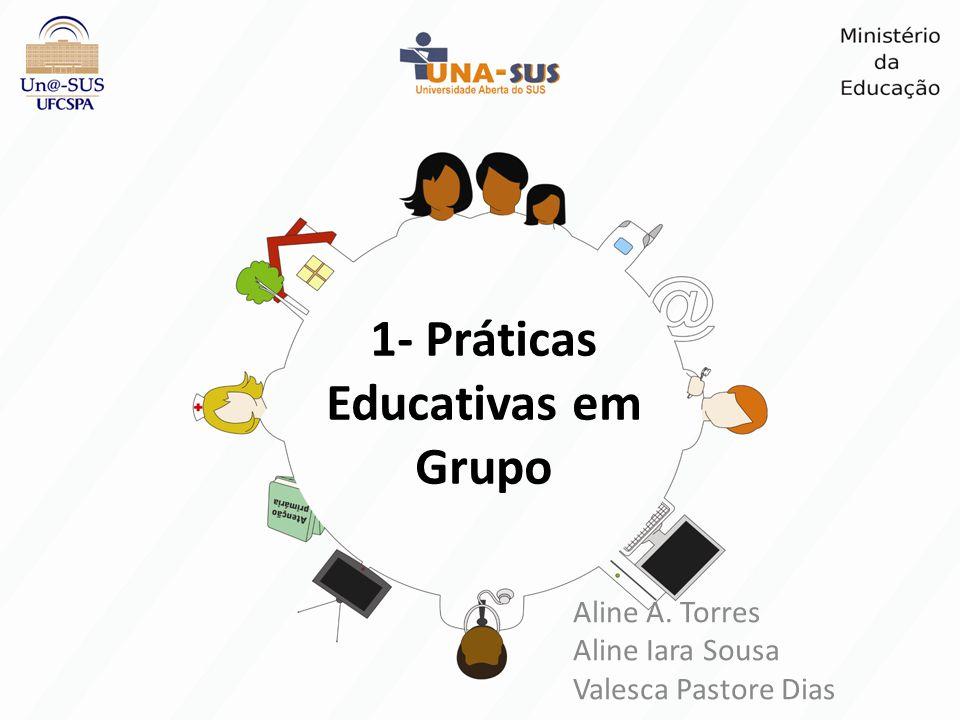 1- Práticas Educativas em Grupo