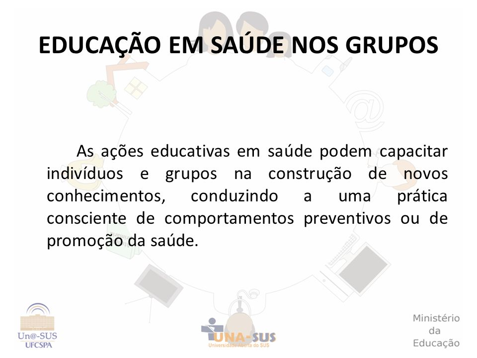 EDUCAÇÃO EM SAÚDE NOS GRUPOS