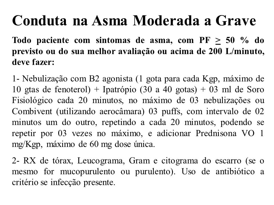 Conduta na Asma Moderada a Grave