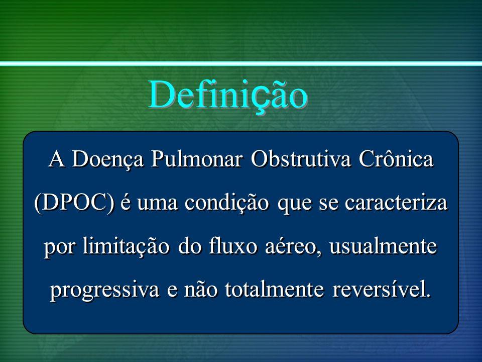 Definição A Doença Pulmonar Obstrutiva Crônica