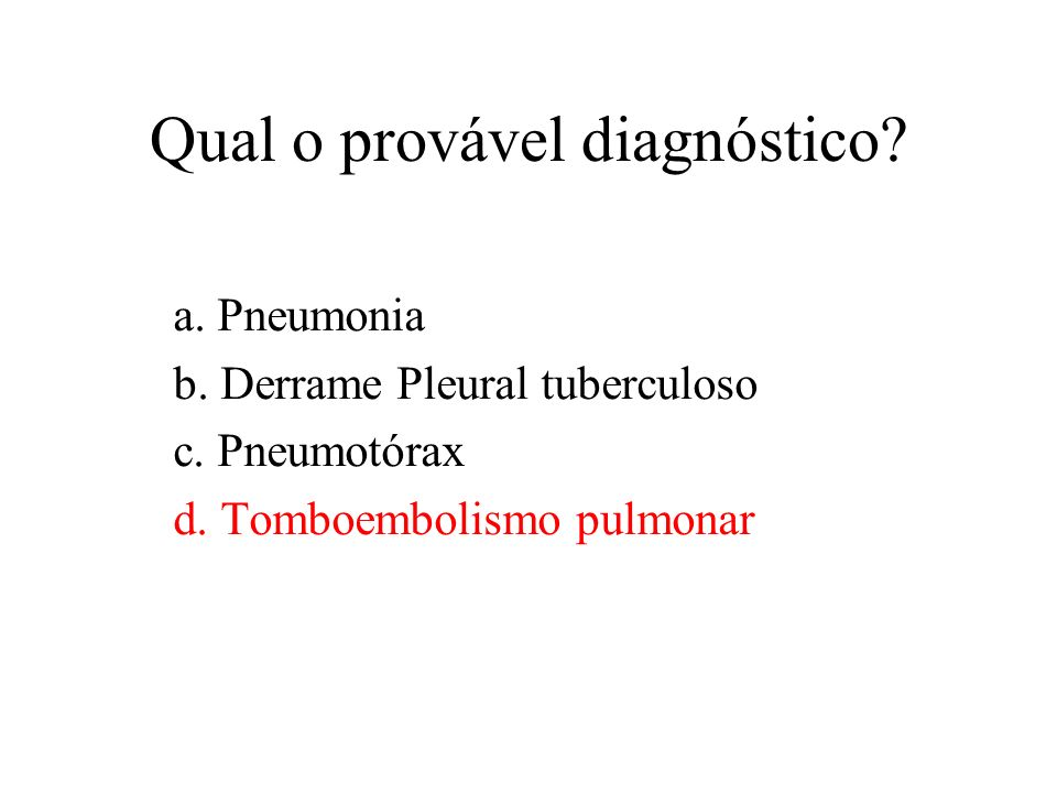 Qual o provável diagnóstico