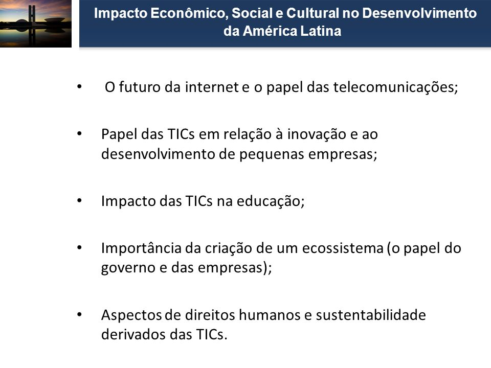 Impacto Econômico, Social e Cultural no Desenvolvimento da América Latina