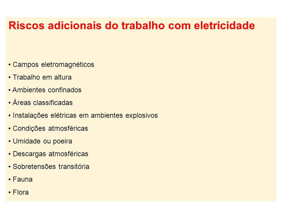 Riscos adicionais do trabalho com eletricidade