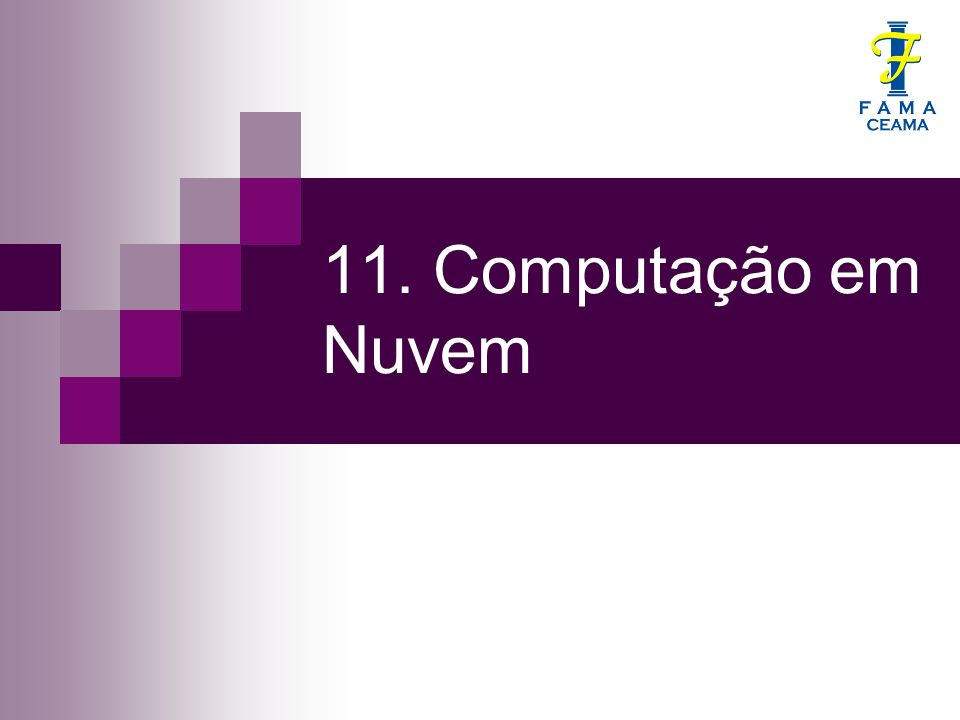 11. Computação em Nuvem