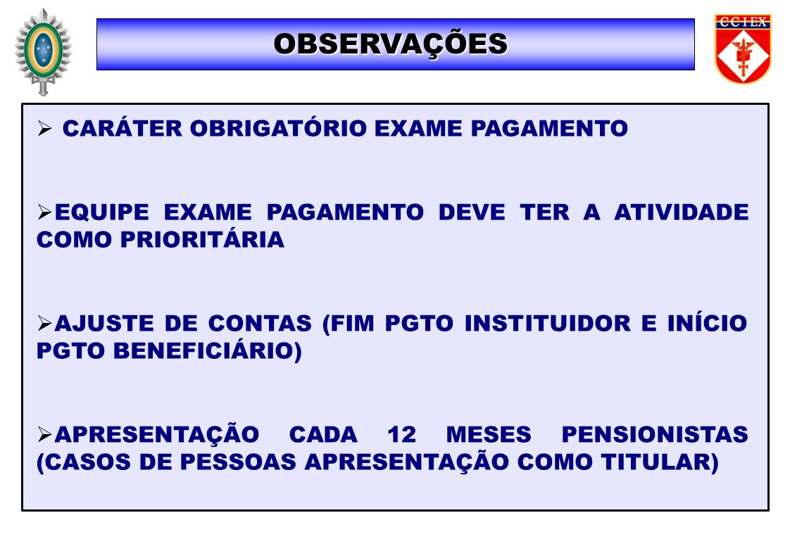 OBSERVAÇÕES CARÁTER OBRIGATÓRIO EXAME PAGAMENTO