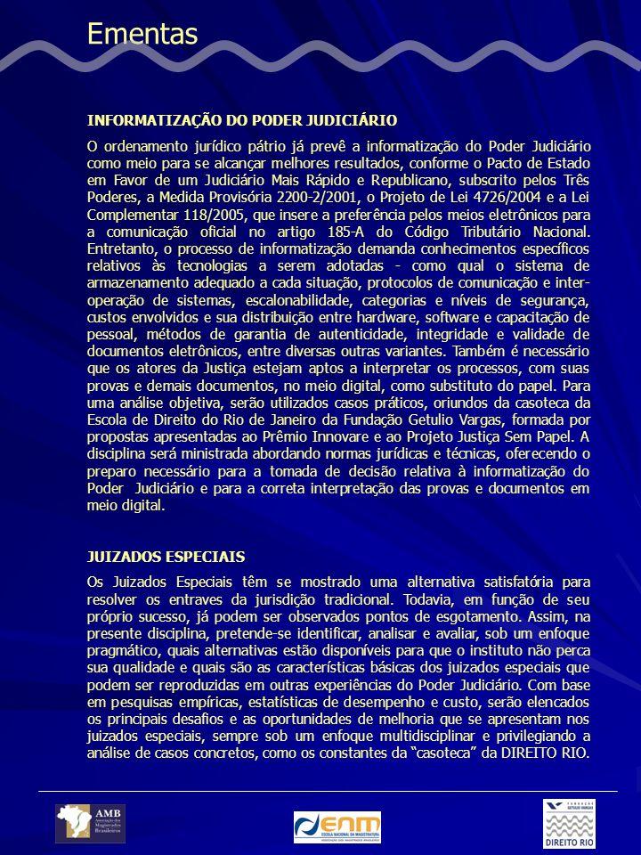 Ementas INFORMATIZAÇÃO DO PODER JUDICIÁRIO
