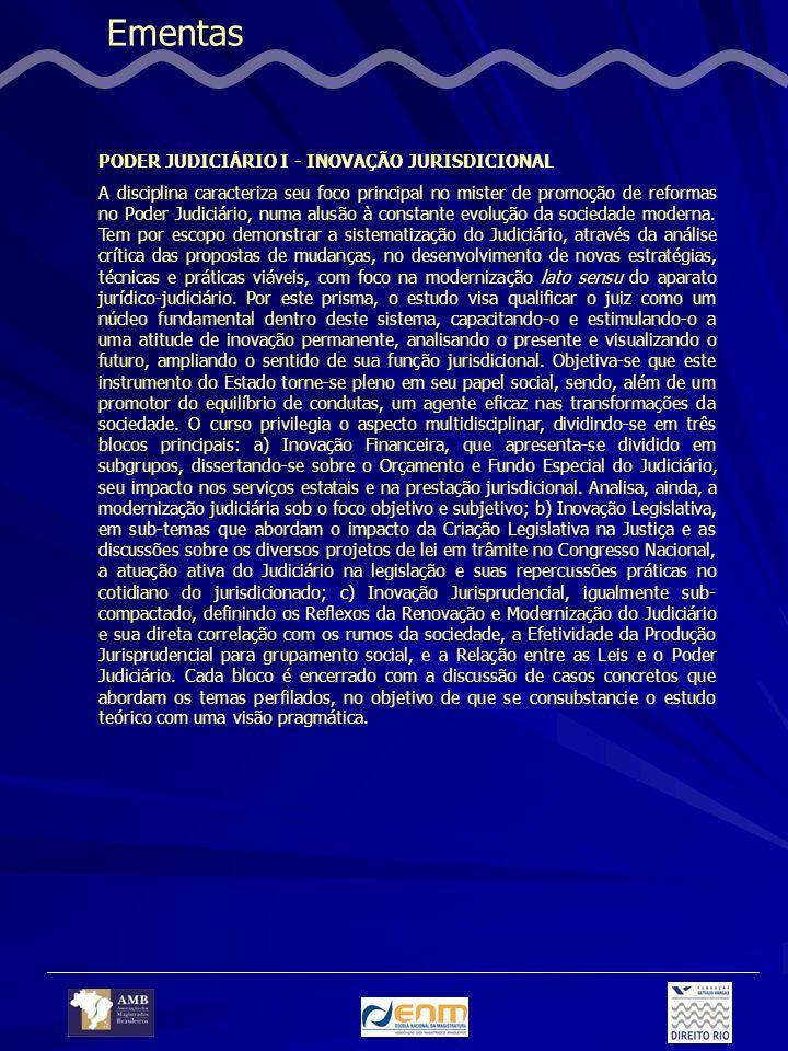 Ementas PODER JUDICIÁRIO I - INOVAÇÃO JURISDICIONAL