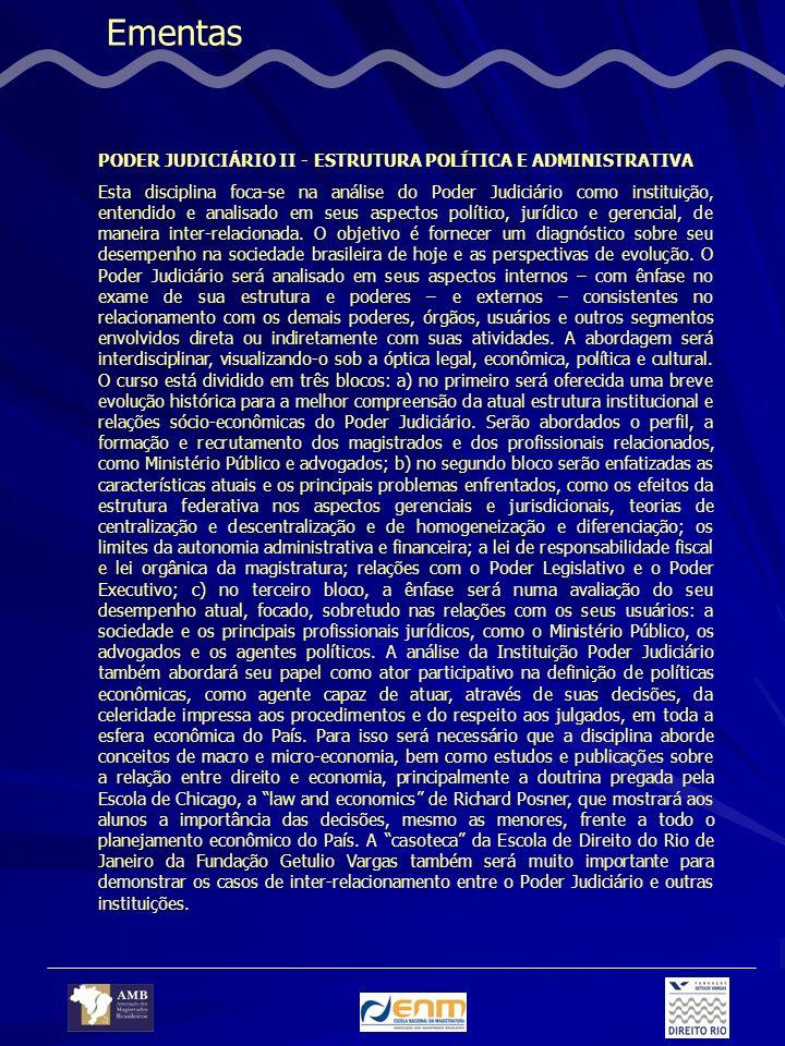 Ementas PODER JUDICIÁRIO II - ESTRUTURA POLÍTICA E ADMINISTRATIVA