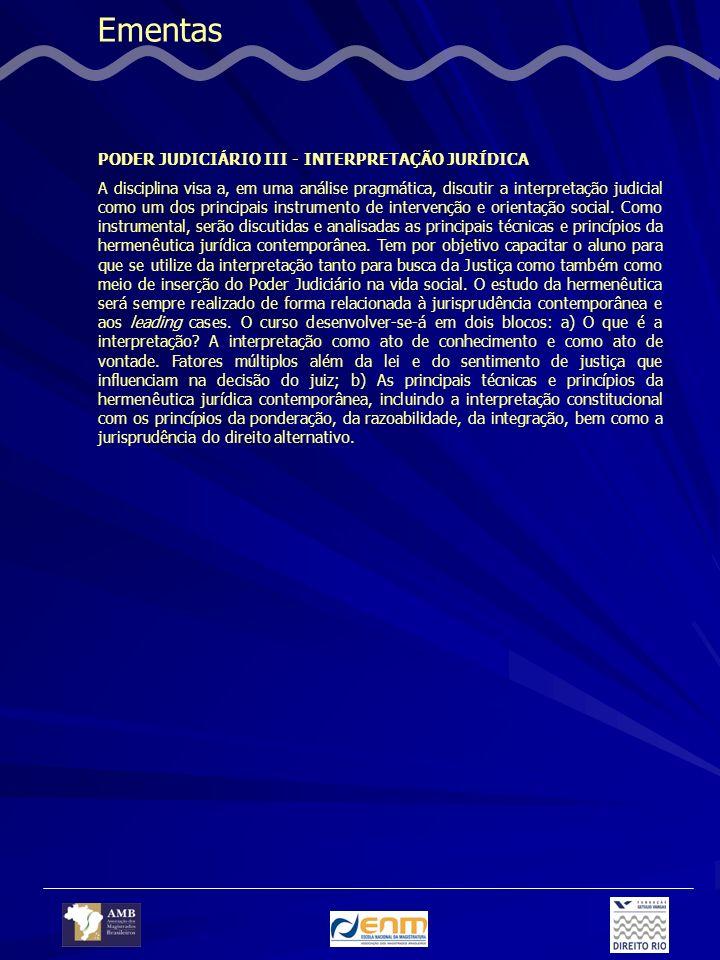Ementas PODER JUDICIÁRIO III - INTERPRETAÇÃO JURÍDICA