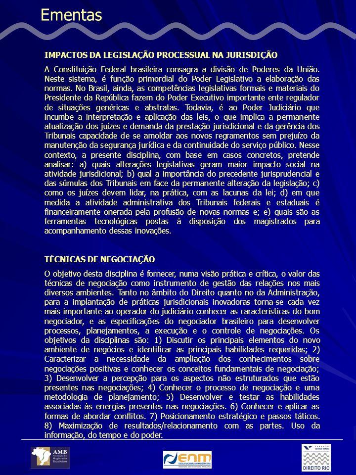 Ementas IMPACTOS DA LEGISLAÇÃO PROCESSUAL NA JURISDIÇÃO