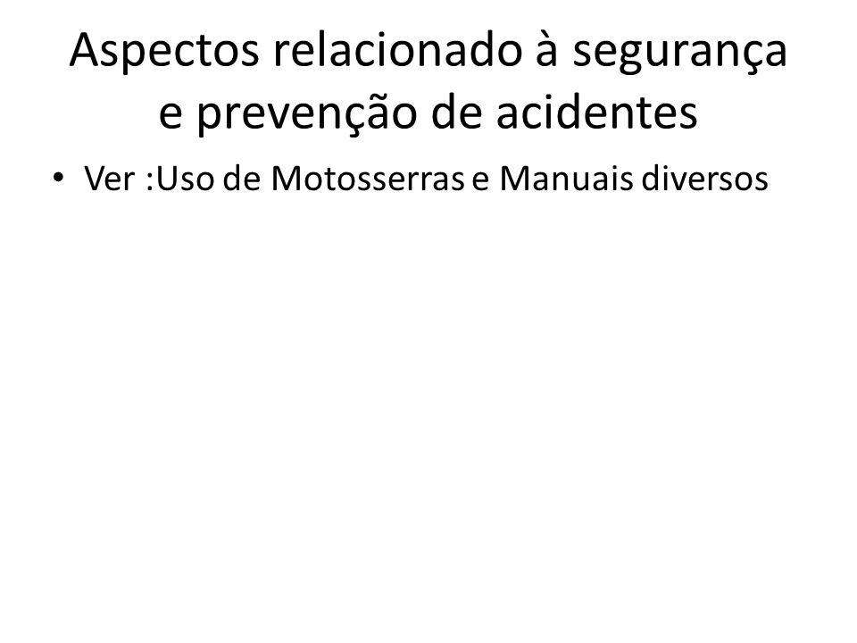 Aspectos relacionado à segurança e prevenção de acidentes
