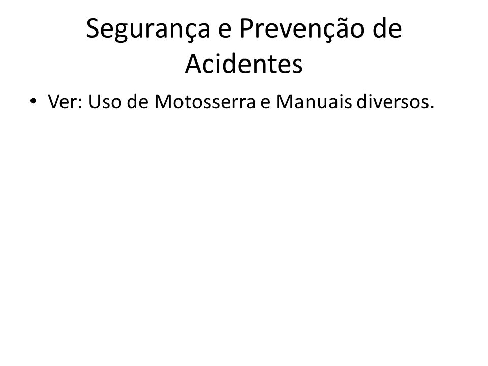 Segurança e Prevenção de Acidentes