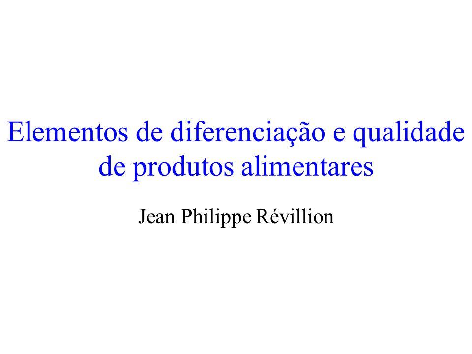 Elementos de diferenciação e qualidade de produtos alimentares