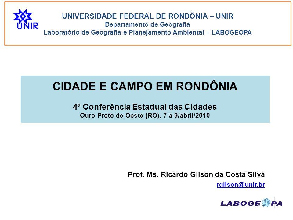 Prof. Ms. Ricardo Gilson da Costa Silva rgilson@unir.br
