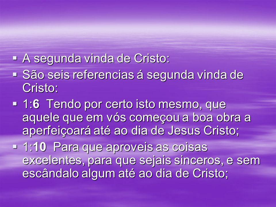A segunda vinda de Cristo: