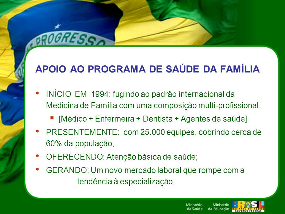 APOIO AO PROGRAMA DE SAÚDE DA FAMÍLIA