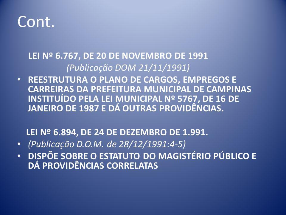 Cont. LEI Nº 6.767, DE 20 DE NOVEMBRO DE 1991