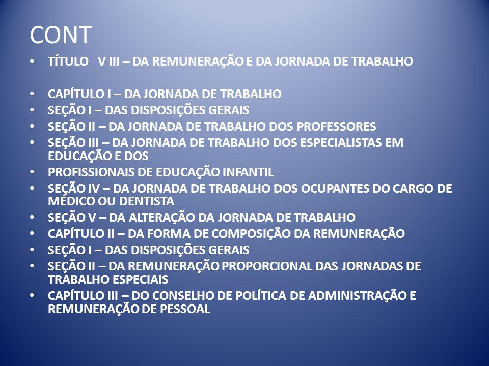 CONT TÍTULO V III – DA REMUNERAÇÃO E DA JORNADA DE TRABALHO