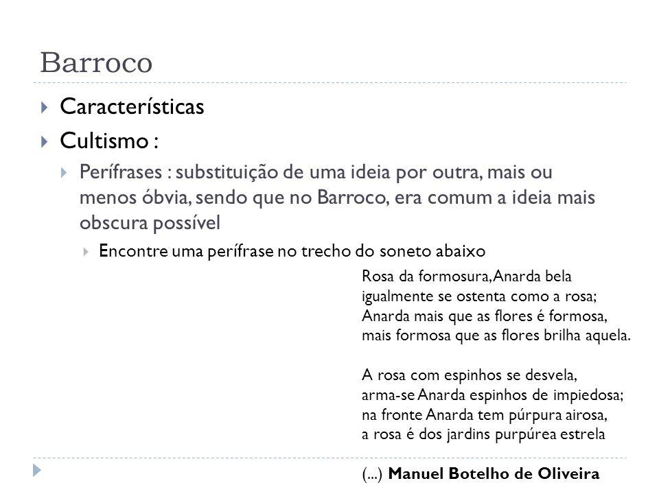 Barroco Características Cultismo :