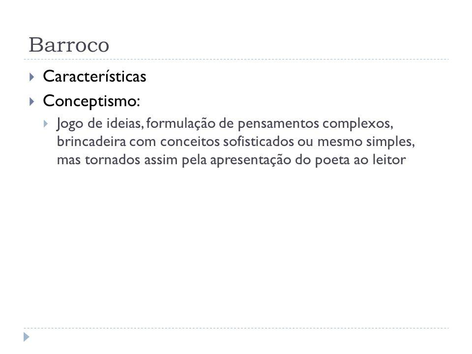 Barroco Características Conceptismo: