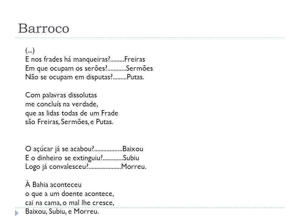Barroco (...) E nos frades há manqueiras .........Freiras