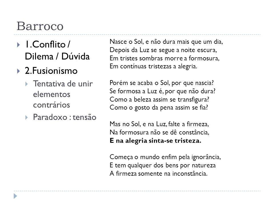 Barroco 1.Conflito / Dilema / Dúvida 2.Fusionismo