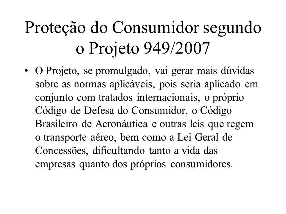 Proteção do Consumidor segundo o Projeto 949/2007