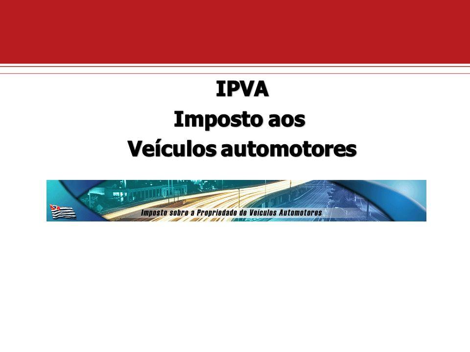IPVA Imposto aos Veículos automotores