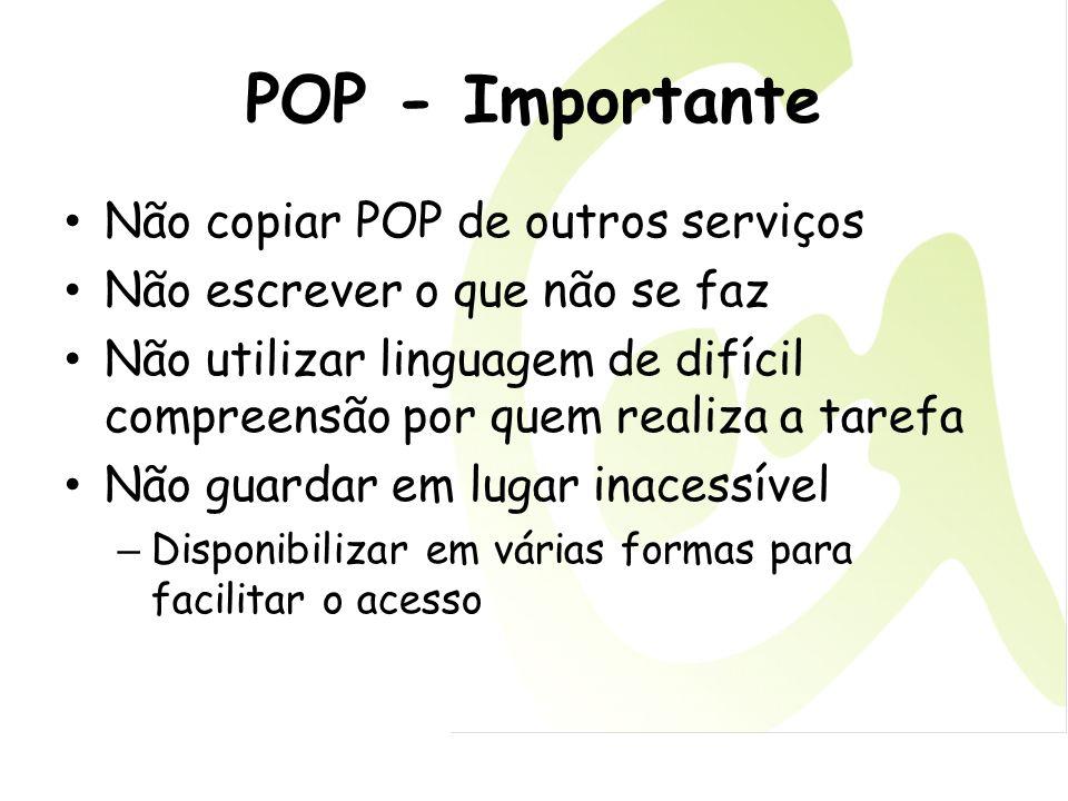 POP - Importante Não copiar POP de outros serviços