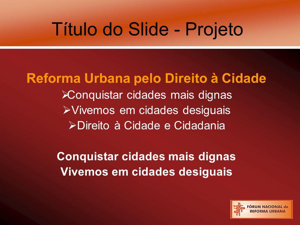 Título do Slide - Projeto