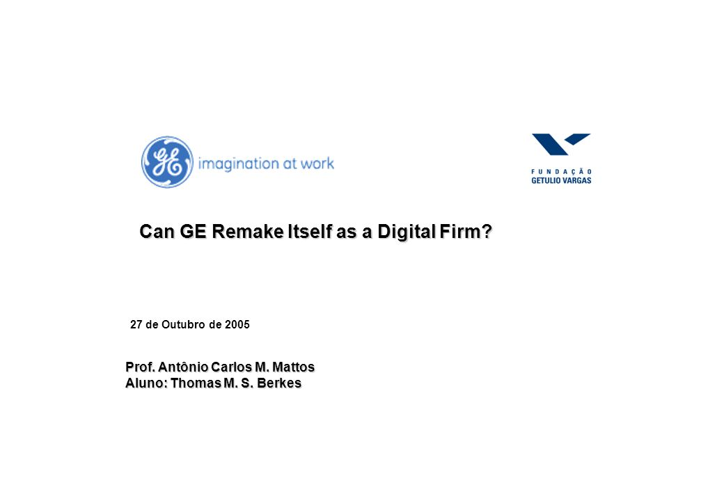 Can GE Remake Itself as a Digital Firm