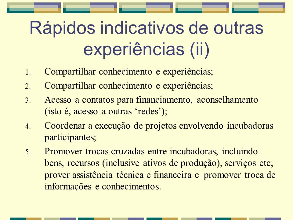 Rápidos indicativos de outras experiências (ii)