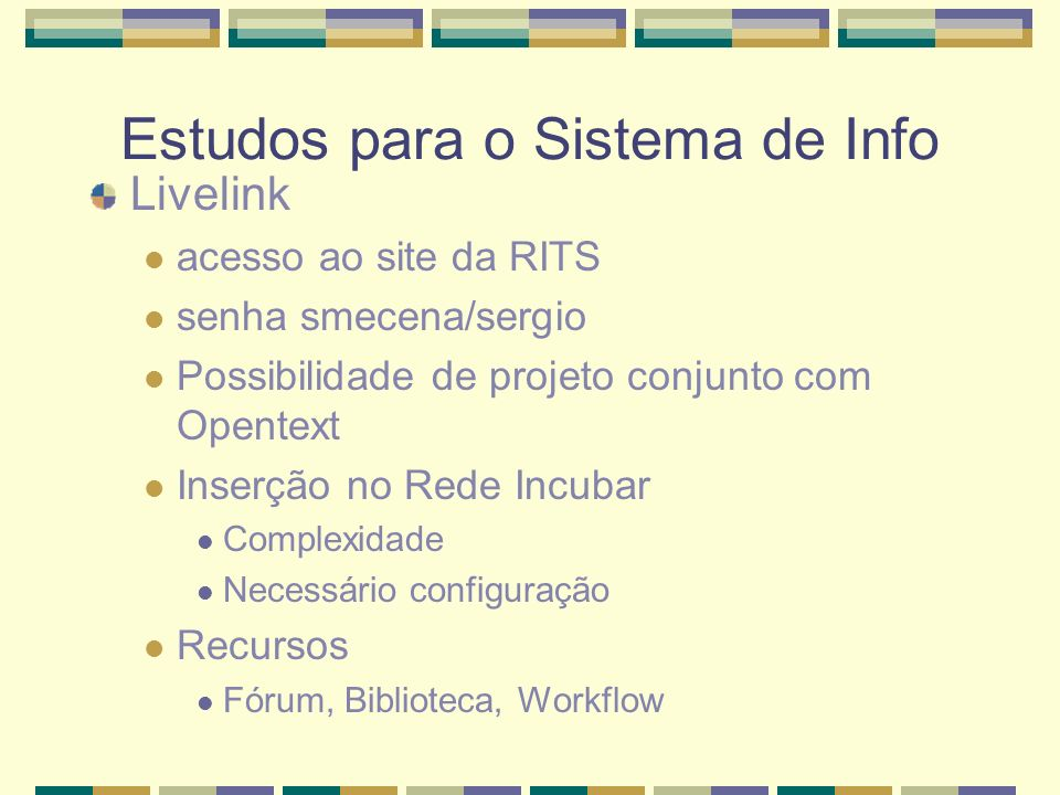 Estudos para o Sistema de Info